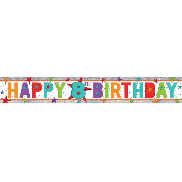 Holographic Happy 8th Birthday Foil Banner